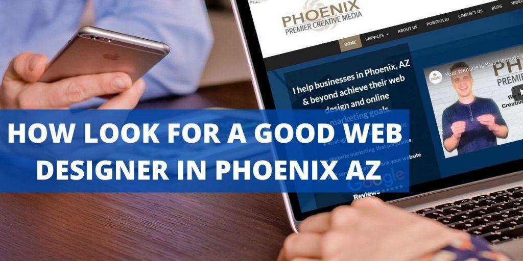 How Look For A Good Web Designer In Phoenix AZ
