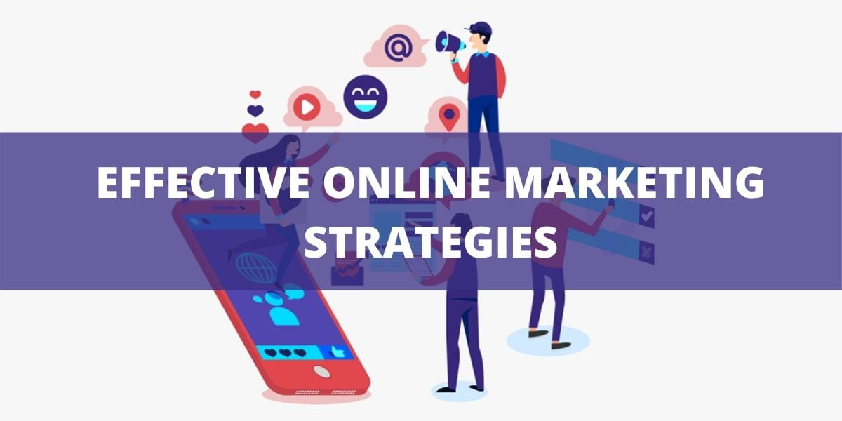 Effective Online Marketing Strategies